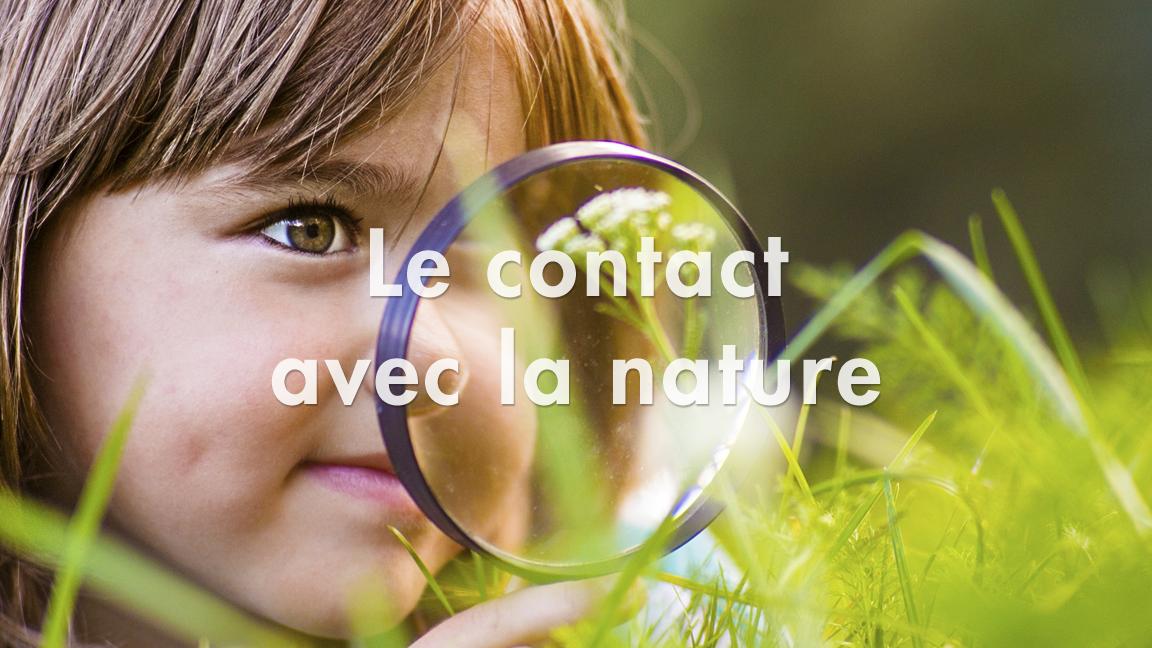 Le contact avec la nature